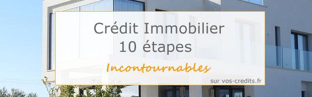 10 étapes crédit immobilier