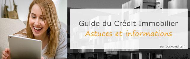 Guide crédit immobilier